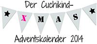 Adventskalender 2014 Cuchikind